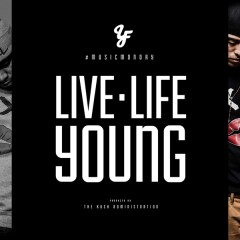 "Da YoungFellaz decide to ""Live Life Young"""
